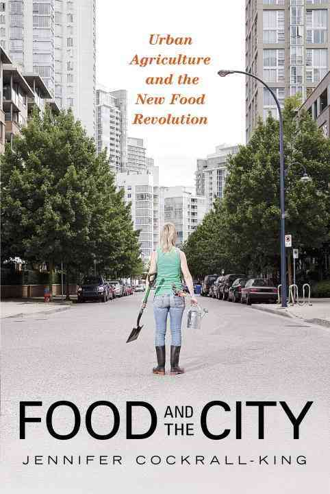 Food and the City By Cockrall-king, Jennifer
